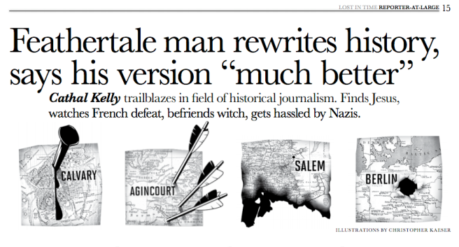 """Feathertale Man rewrites history..."" Silver, Humour, 2012 National Magazine Awards"