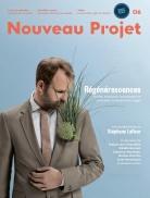 Nicolas Langelier, Rédacteur en chef Jean-François Proulx, Directeur artistique Régénérescences (automne-hiver 2014 Nouveau Projet