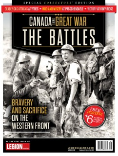 Dan Black, Editor Jason Duprau, Art Director Canada and the Great War: The Battles Legion Magazine