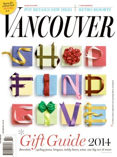 "Naomi MacDougall, Art DirectorJohn Burns, Editor: ""Gift Guide"", Vancouver Magazine"