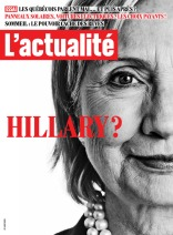 Hillary ? L'actualité Jocelyne Fournel, directrice artistique Carole Beaulieu, rédactrice en chef